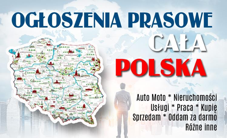 Ogłoszenia prasowe Cała Polska